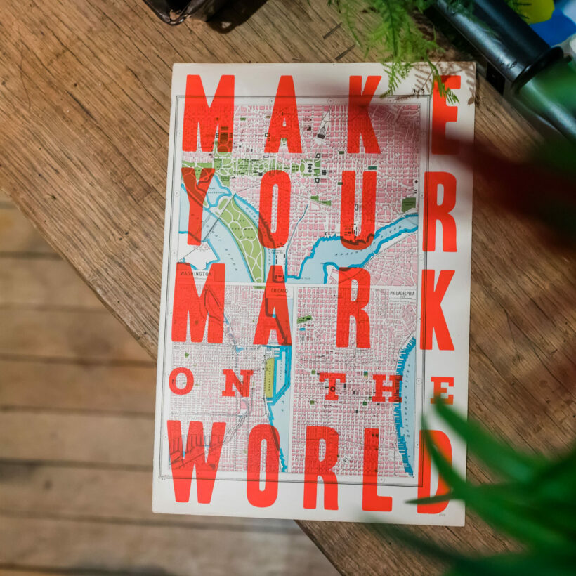 Make Your Mark on the World Print by Basil & Ford