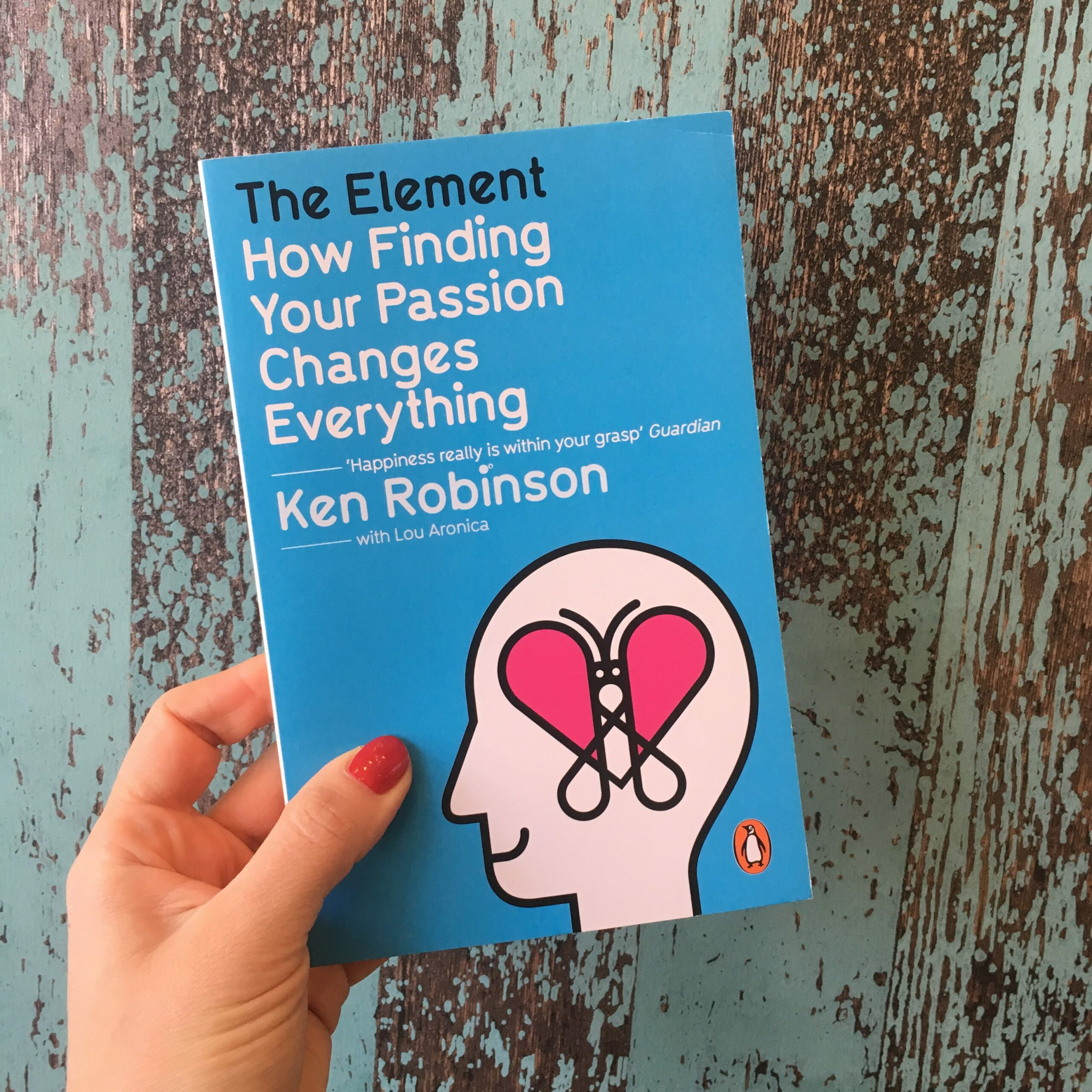 Ken Robinson The Element Finding Your Passion Changes Everything