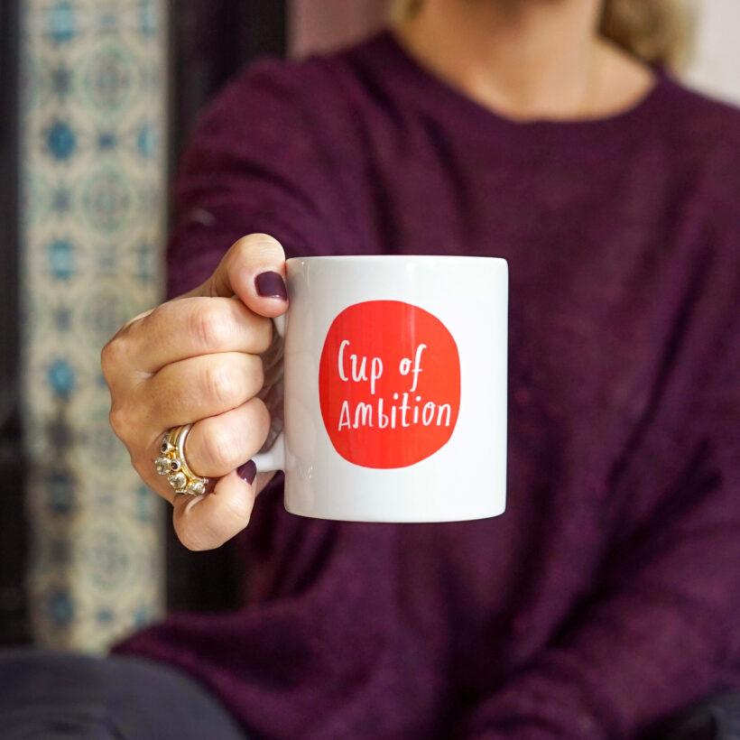 Cup of Ambition - Nicola Rowlands Mug