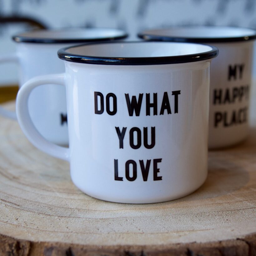 Do What You Love Ceramic Mug