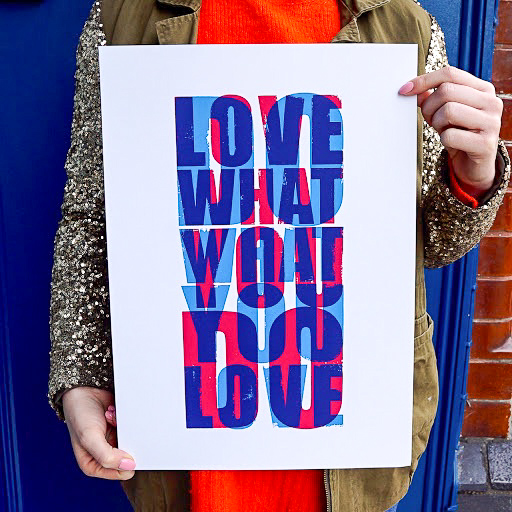Do What You Love Love What You Do Print