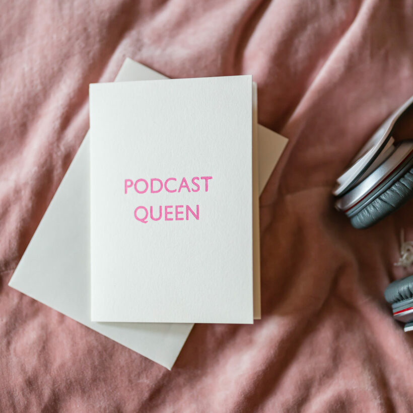 Marby & Elm, Podcast Queen Card