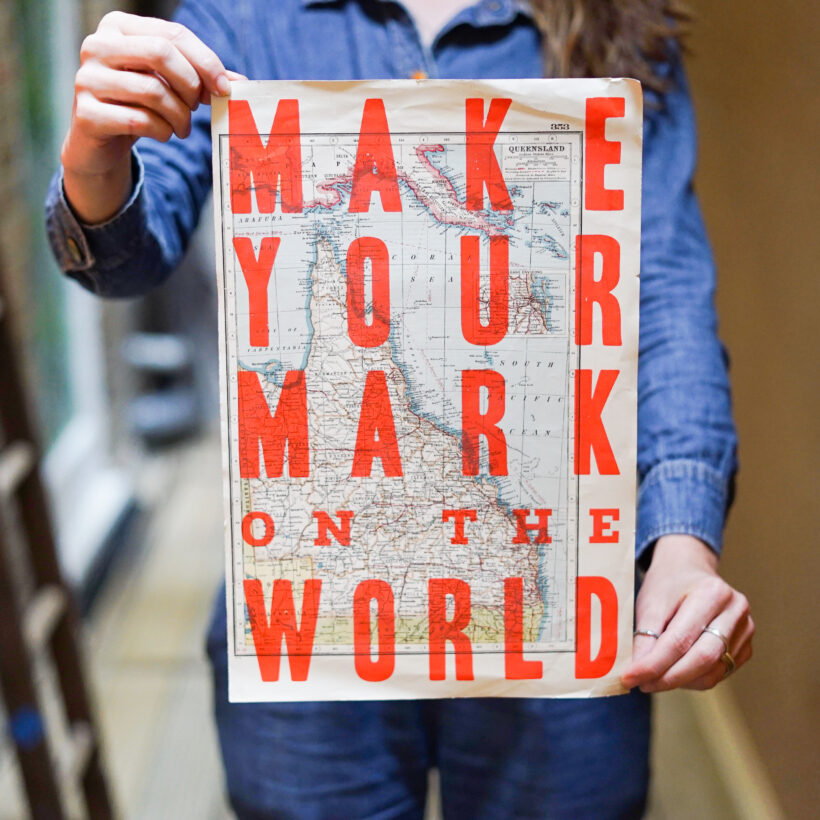 Make Your Mark On The World Print