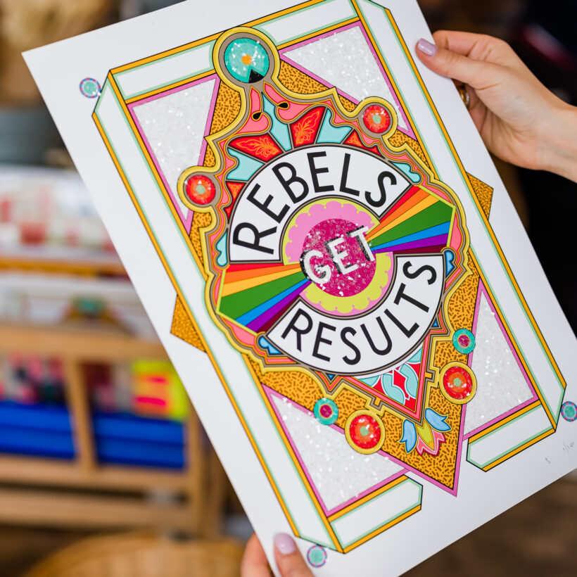 Rebels Get Results Print - Rebecca Strickson - Special Edition - 1D6A2854