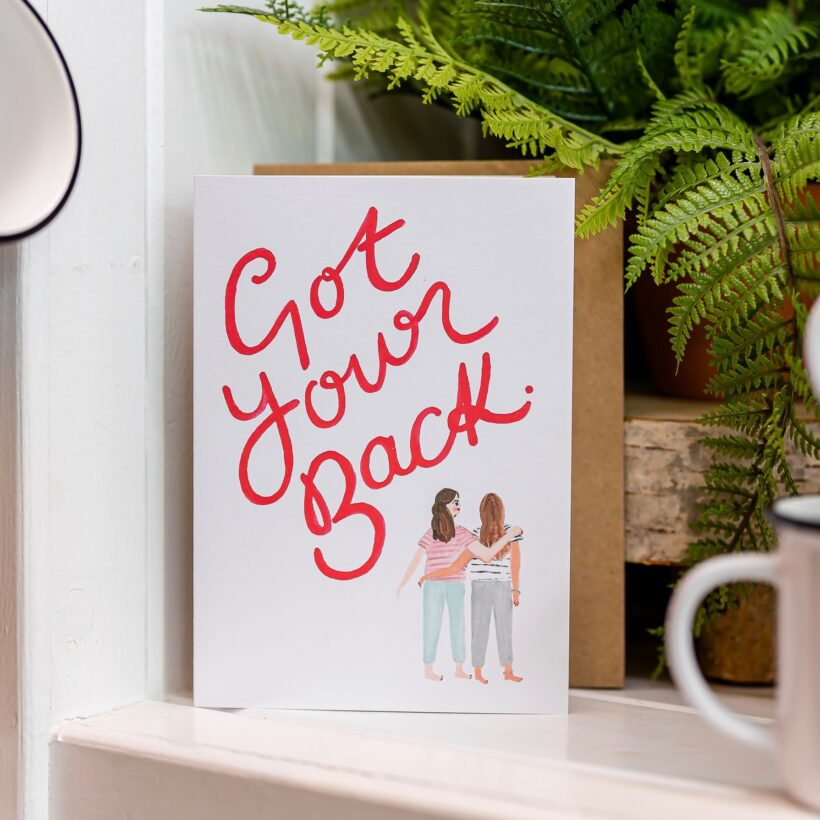 Got Your Back card by Jade Fisher