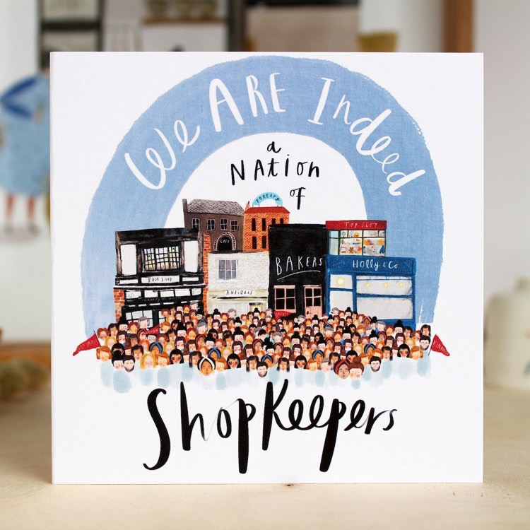 We are Indeed a Nation of Shopkeepers card by Katy Pillinger Designs