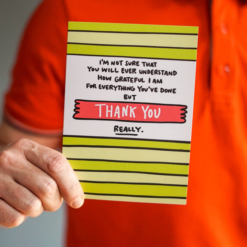Thank You - Really. Card by Angela Chick