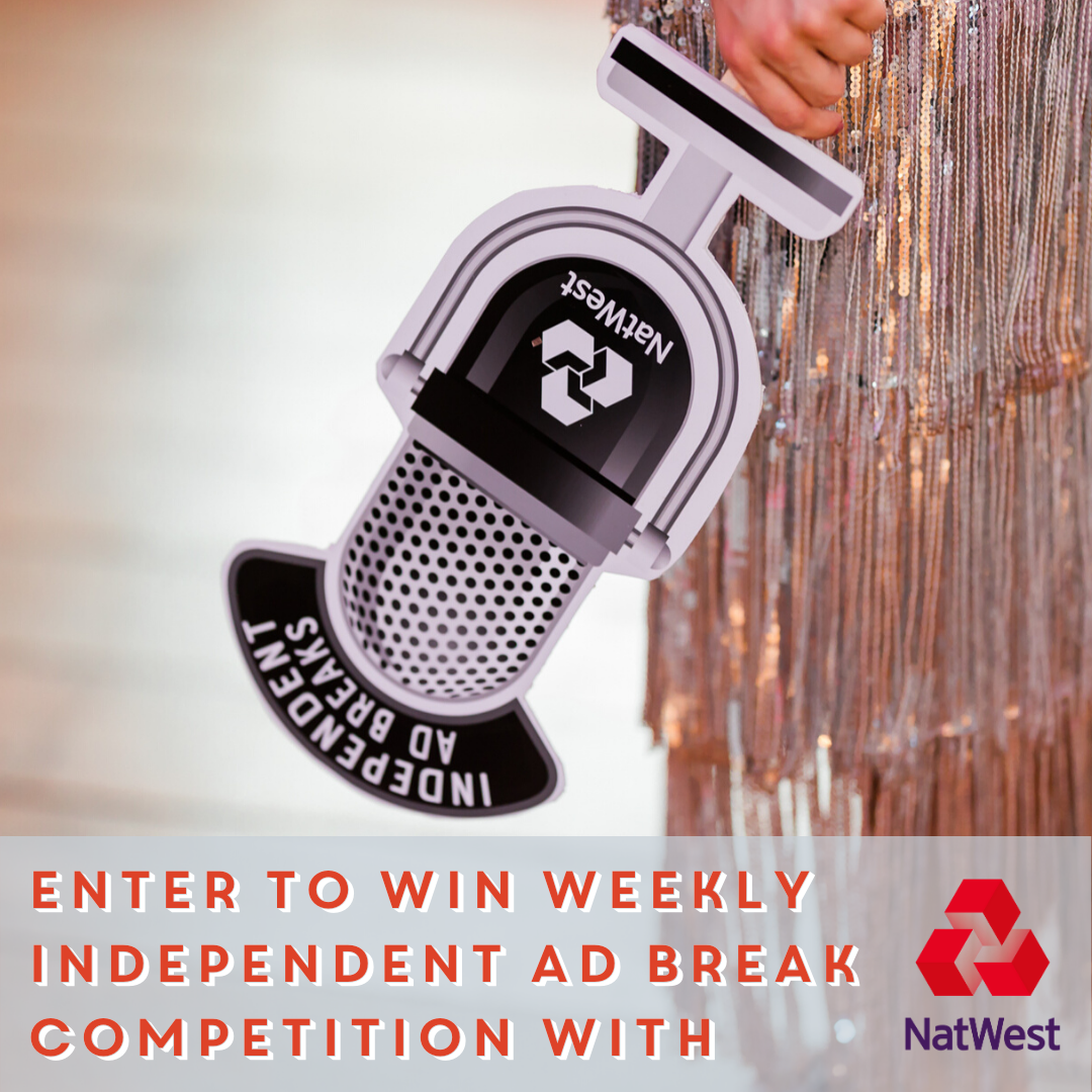 Win the Independent Ad Break with NatWest!