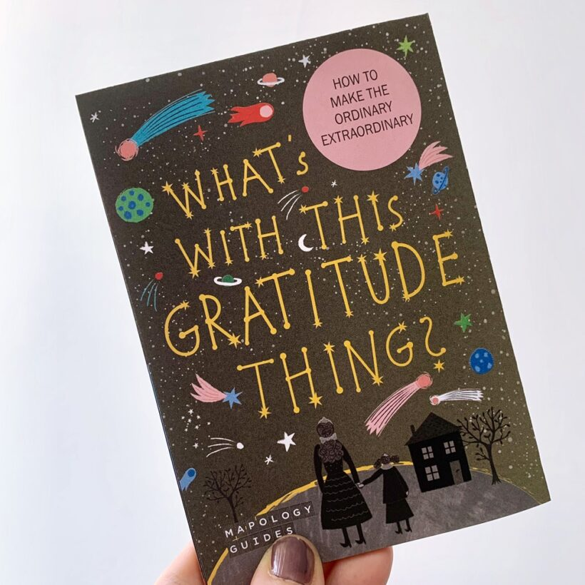 What's with this thing called Gratitude Mapology Guide