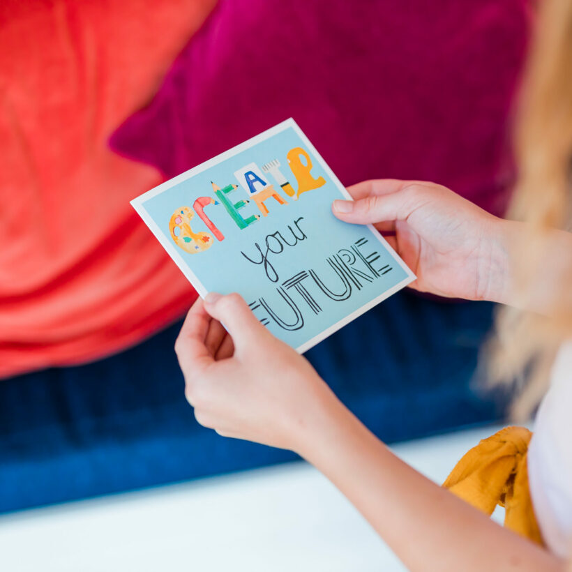 Create your future card by Molly The Happy rainbow