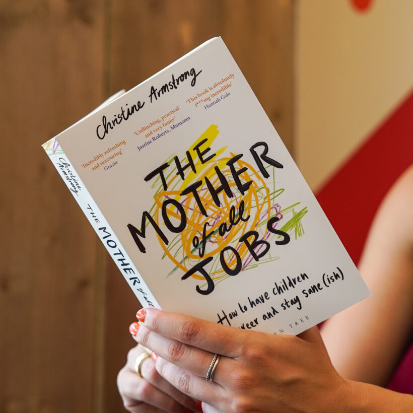 The Mother of All Jobs by Christine Armstrong
