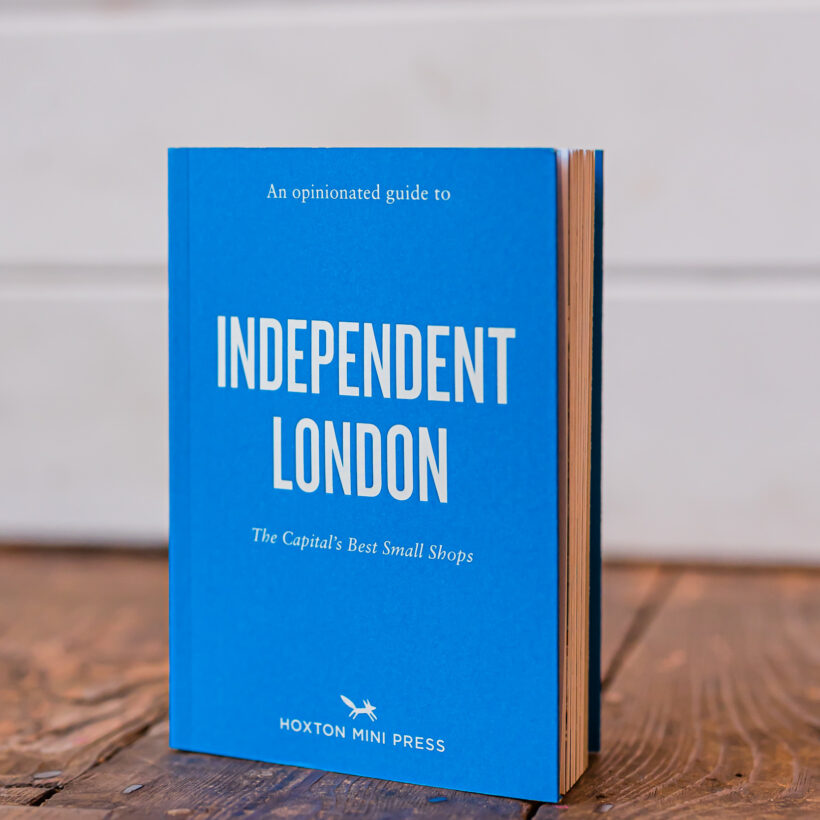 Independent London - An Opinionated Guide