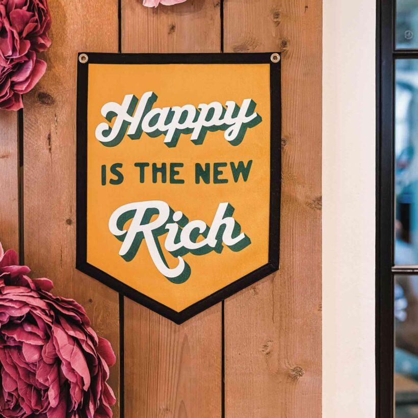 Felt Pennant Flag - Happy is the New Rich