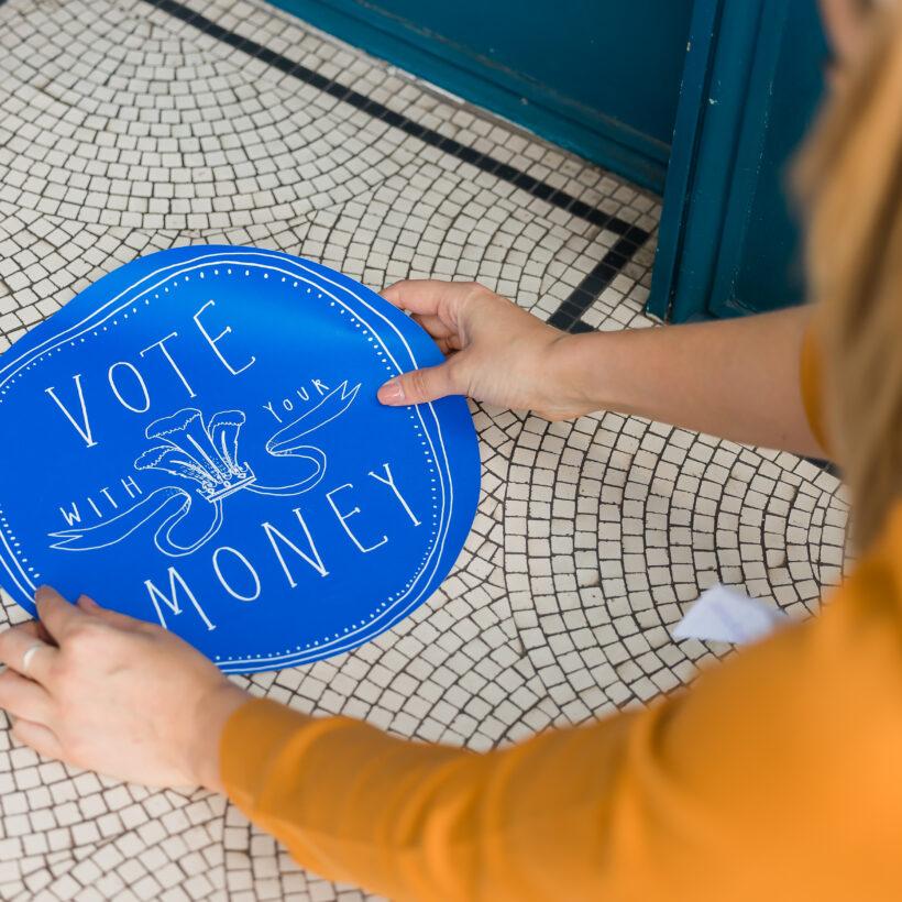Vote with Your Money - Blue Floor Sticker